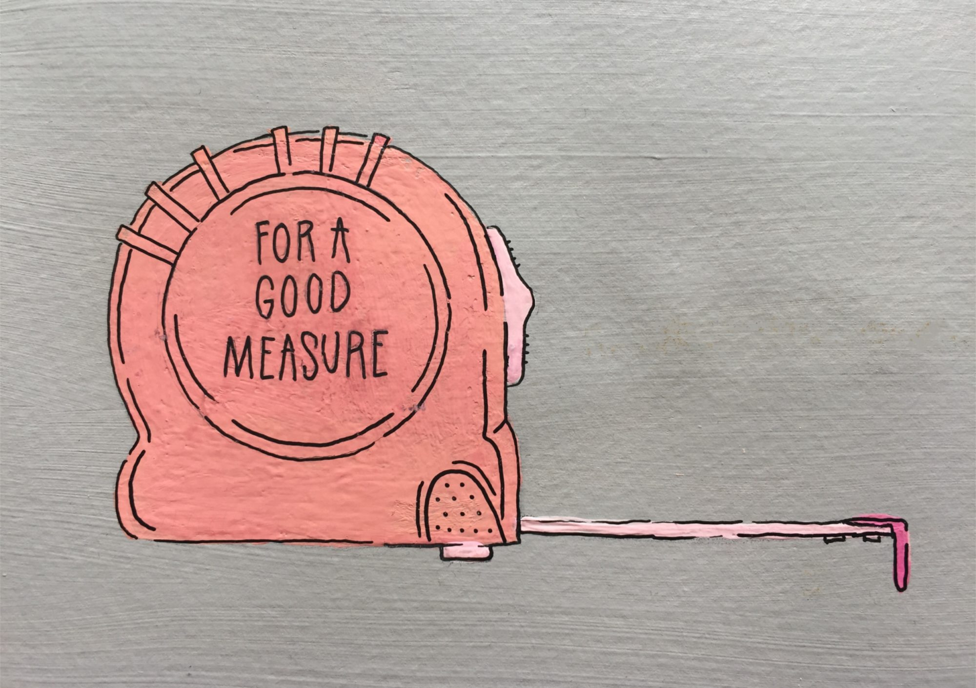 Gouache painting of a measuring tape with hand-lettering on it.