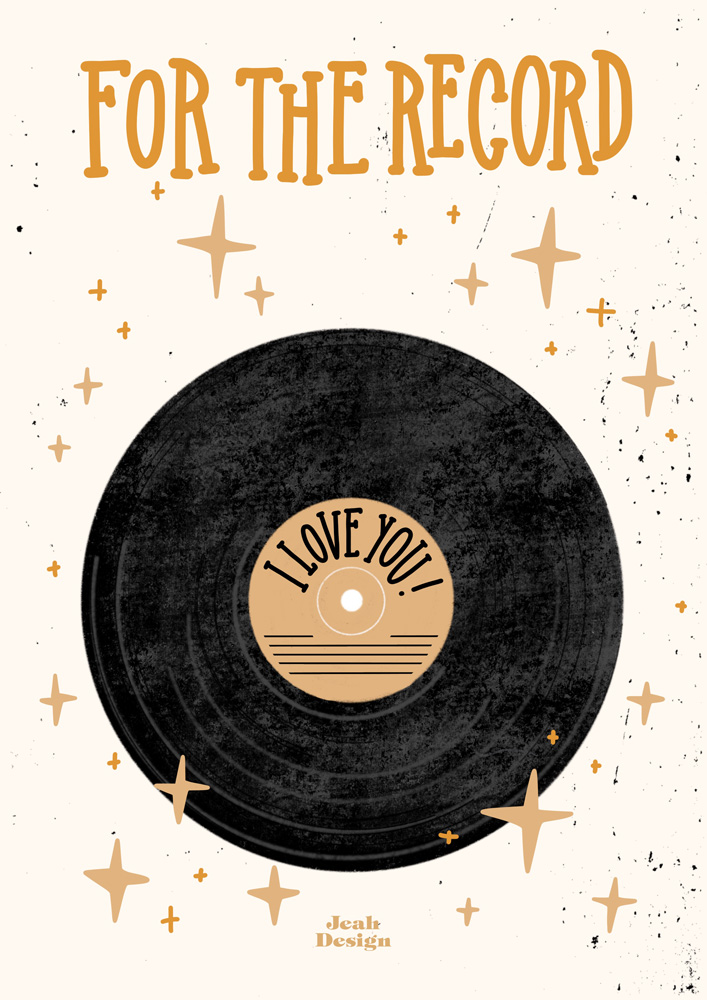 "A card design with a vinyl record and a text saying ""For the record, I love you""."