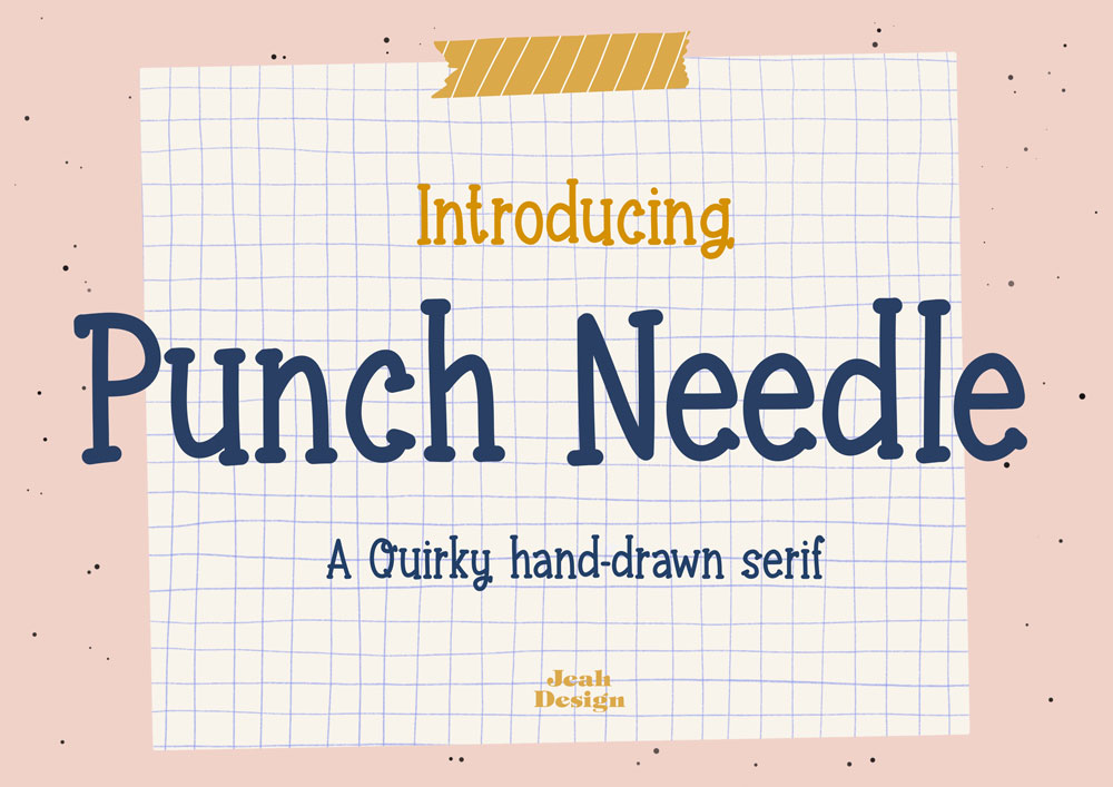 Typography project about a quirky hand-drawn serif called Punch Needle by Jeah Design.