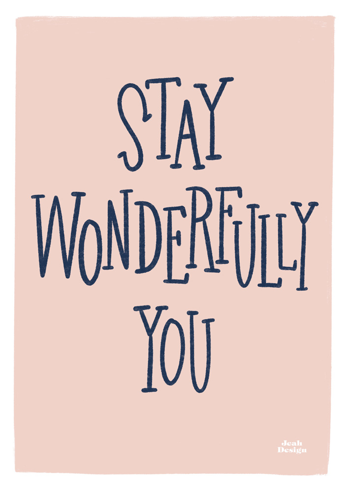 "Digitally hand-lettered greeting card with the text ""Stay Wonderfully You""."