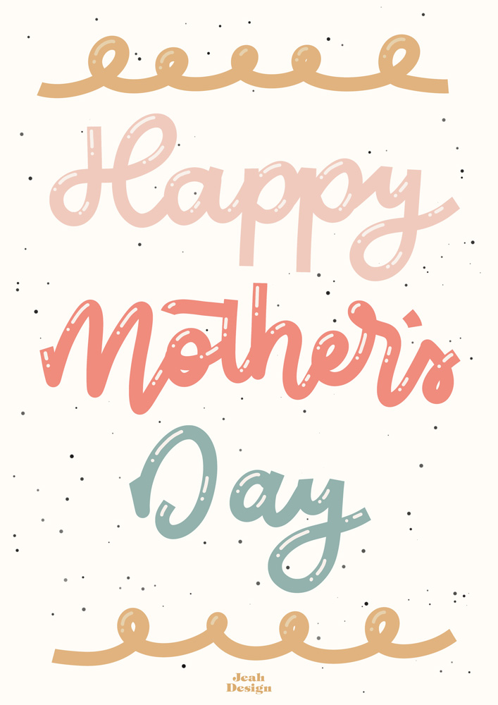 Digitally hand-lettered Mother's Day card with soft colours.