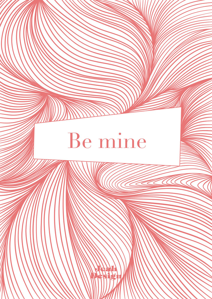 """Romantic greeting card for someone special with red swirly lines and text """"Be Mine"""" by Jeah Design."""