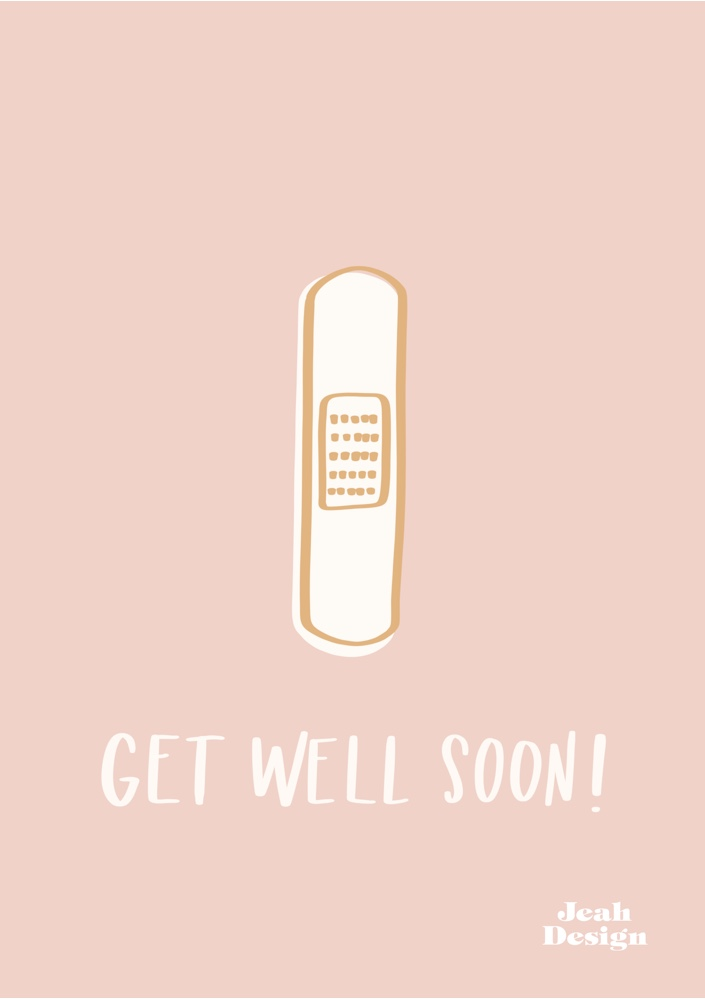 A get well soon greeting card with an illustrated band aid and hand-lettered text on it.